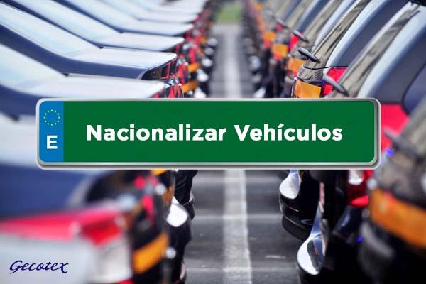 ¿Cómo nacionalizar vehiculos en España y legalizar la matriculacion?