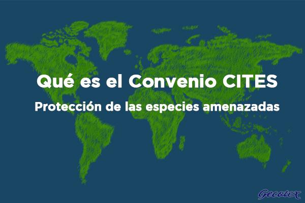 Que es el convenio CITES