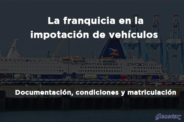 Franquicia en importacion de vehículos
