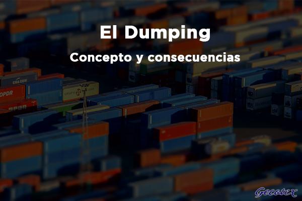 El Dumping, concepto y consecuencias