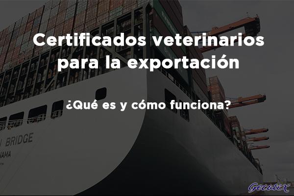 certificación veterinaria para la exportación de animales