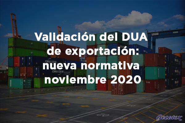 Nueva normativa exportación DUA
